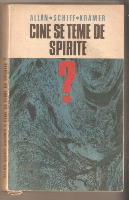 Cine se teme de spirite-Allan Schiff Kramer