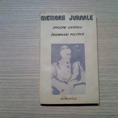 GRIGORE GAFENCU - Insemnari Politice - 1929-1939 - Humanitas, 1991, 381 p.
