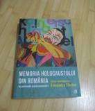 MEMORIA HOLOCAUSTULUI DIN ROMANIA IN PERIOADA POSTCOMUNISTA - 2018
