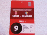 Acreditare meci fotbal SERBIA - ROMANIA (10.10.2009)