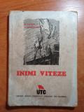 UTC - inimi viteze - editura uniunii tineretului comunist din romania- 1945