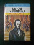 DUMITRU ALMAS - UN OM IN FURTUNA (1983, Editie cartonata)