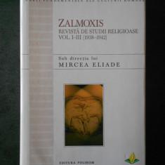 MIRCEA ELIADE - ZALMOXIS. REVISTA DE STUDII RELIGIOASE VOL. I-III (1938-1942)