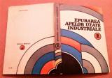 Epurarea Apelor Uzate Industriale. Volumul 2 - Mircea Negulescu
