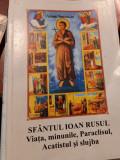 SFANTUL IOAN RUSUL. VIATA, MINUNILE, PARACLISUL, ACATISTUL SI SLUJBA (2002)