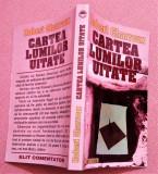 Cartea Lumilor Uitate - Robert Charroux, Alta editura, 2001