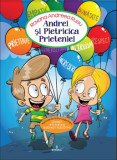 Cumpara ieftin ANDREI si PIETRICICA PRIETENIEI - Povesti anti bullying si educative/Andreea Roxana Rusu