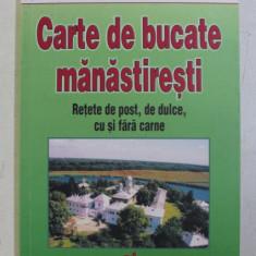 CARTE DE BUCATE MANASTIRESTI , RETETE DE POST , DE DULCE , CU SI FARA CARNE de PARINTELE DIONISIE VOINESCU , MIHAELA ION