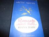ROMANTA UNEI VIETI--HARRY NEGRICI-IOANA RADU-265 PG-