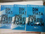 DIN VIATA UNUI EVREU ROMAN -Dr. ADOLPHE STERN - 3 volume