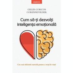 Cum să-ți dezvolți inteligența emoțională