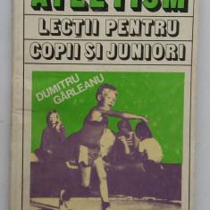 Dumitru Garleanu - Atletism. Lectii Pentru Copii Si Juniori