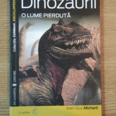 DINOZAURII O LUME PIERDUTA de JEAN-GUY MICHARD