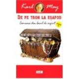De pe tron la esafod 6 Comoara din Lacul de Argint - Karl May