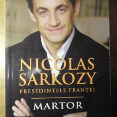 MARTOR - NICOLAS SARKOZY PRESEDINTELE FRANTEI