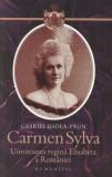 Carmen Sylva. Uimitoarea regina Elisabeta a Romaniei - de GABRIEL BADEA-PAUN