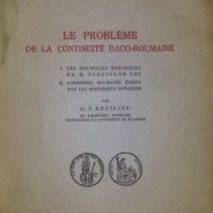 LE PROBLEME DE LA CONTINUITE DACO - ROUMAINE - G . I . BRATIANU