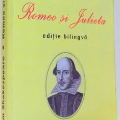 ROMEO SI JULIETA de WILLIAM SHAKESPEARE, EDITIE BILINGVA