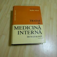 RADU PAUN--TRATAT DE MEDICINA INTERNA - PARTEA I - HEMATOLOGIE