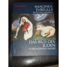 IMAGINEA EVREULUI IN PICTURA MODERNA - CLAUS STEPHANI
