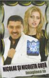 Caseta Nicolae Și Nicoleta Guță – Imaginea Ta, originala, manele, Casete audio