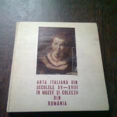 ARTA ITALIANA DIN SECOLELE XV-XVIII IN MUZEE SI COLECTII DIN ROMANIA
