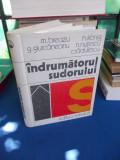 M. BREAZU - INDRUMATORUL SUDORULUI , ED. II-A , REVIZUITA SI COMPLETATA , 1975