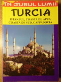 TURCIA. ISTAMBUL, COASTA DE APUS, COASTA DE SUD, CAPPADOCIA - TALAT AHMED