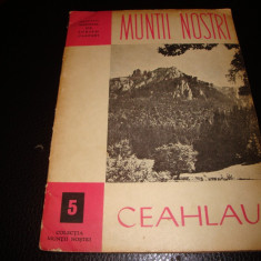 Muntii nostri - Ceahlau , ONT carpati nr 5 , cu harta