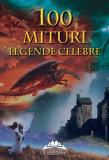 Mituri și legende celebre