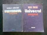 VASILE URECHE - UNIVERSUL. ASTRONOMIE / ASTROFIZICA 2 volume