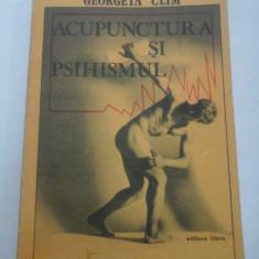 ACUPUNCTURA SI PSIHISMUL - Georgeta Clim