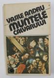 MUNTELE CALVARULUI de VASILE ANDRU , 1991