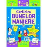 Carticica bunelor maniere - Sue Lloyd