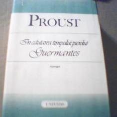 Proust - GUERMANTES { din ' In cautarea timpului pierdut ' } / 1989