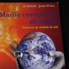 MARILE CONSPIRATII ALE LUMII-AL. HIDELL-JOAN D,ARC-CEEA CE AR TREBUI SA STII
