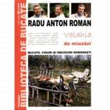 Radu Anton Roman - Valahia de miazăzi