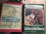 Fiziologia Si Fiziopatologia Hemodinamicii, vol 1 si 2, de I Teodorescu Exarcu, 1984