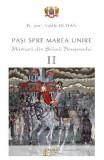 Pasi spre Marea Unire. Marturii din Scheii Brasovului vol.2 - Vasile Oltean