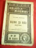 Sacher Masoch- Buni si Rai ( Gazetari) -Ed.1910 Bibl. Minerva nr97 trad.I.Consta