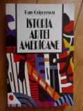 Istoria Artei Americane - Dan Grigorescu ,531654