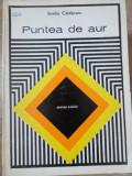 PUNTEA DE AUR. OPINIILE UNEI MAME (PENTRU PARINTI)-EMILIA CALDARARU