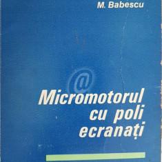 Micromotorul cu poli ecranati - Constructie, functionare, exploatare si reparare