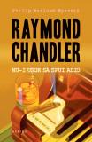 NU-I UȘOR SĂ SPUI ADIO (paperback)