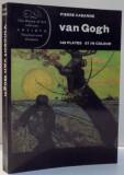VAN GOGH de PIERRE CABANNE , 1969