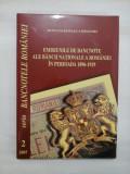EMISIUNILE DE BANCNOTE ALE BANCII NATIONALE A ROMANIEI IN PERIOADA 1896-1929 - MUGUR ISARESCU