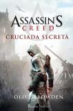 Cumpara ieftin Cruciada secreta. Seria Assassin's Creed. Vol. 3