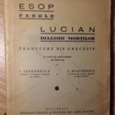 FABULE. DIALOGII MORTILOR - ESOP, LUCIAN