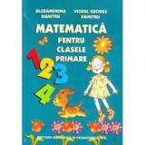 Matematica pentru clasele primare-Alexandrina Dumitru-VIOREL GEORGE, T.GRATUIT