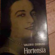 Hortensia Papadat-bengescu - Valeriu Ciobanu ,527936